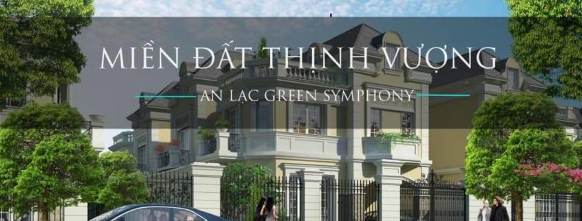 Miền đất thịnh vượng tại khu đô thị An Lạc Green Symphony